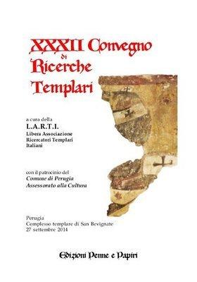 Atti XXXII Convegno di Ricerche Templari (Perugia 2014)