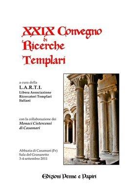 Atti XXIX Convegno di Ricerche Templari (Casamari 2011)