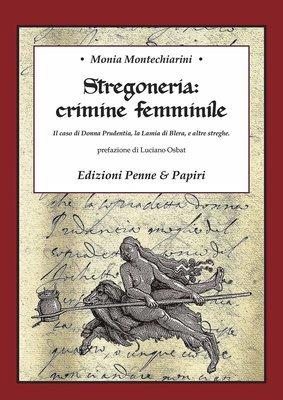 Stregoneria: crimine femminile -