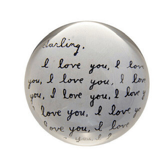 """""""I love you darling"""" Paperweight"""