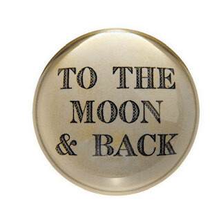 """""""Moon & Back"""" Paperweight"""