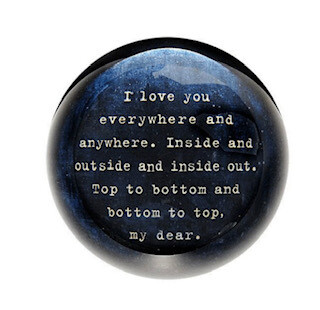 """""""I love you everywhere"""" Paperweight"""