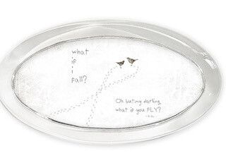 """""""What if I Fall?  Oh but what if you fall?""""  oval paperweight"""