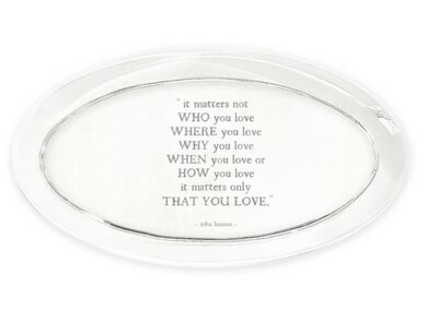 Love Matters Oval quote paperweight  ~John Lennon