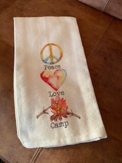 Peace Love Camp tea towel