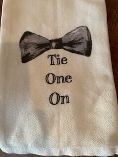 """""""Tie one on"""" tea towel"""