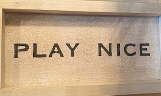 Play nice-sold out