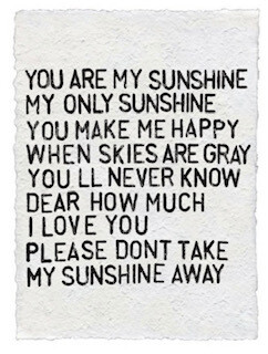 """""""You are my sunshine..."""" paper print"""