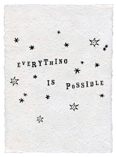 """""""everything is Possible"""" paper print"""