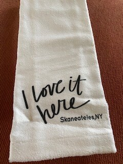 """""""I love it here"""" ~ Skaneateles towelSOLD OUT"""