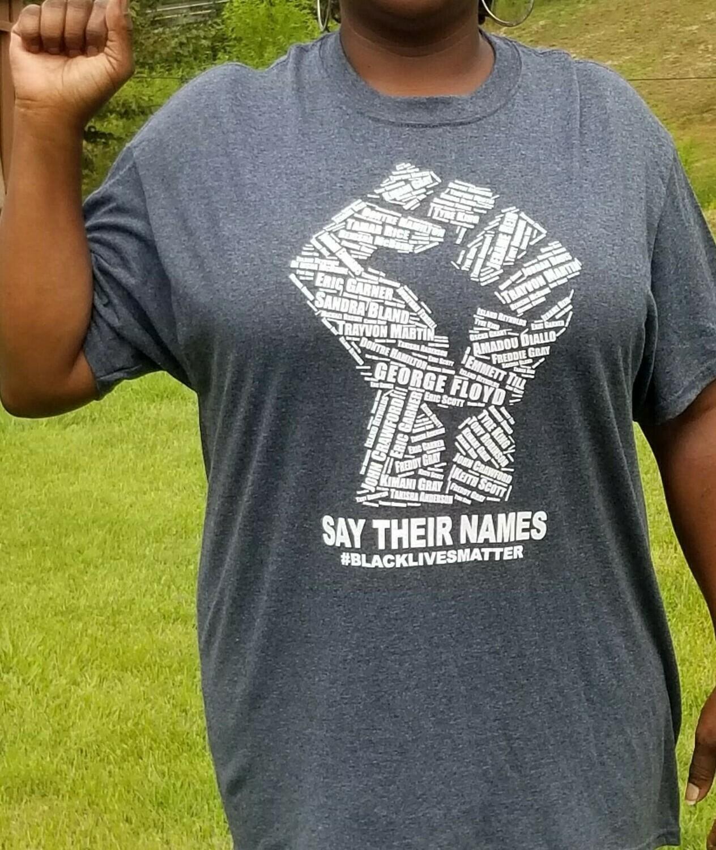 Fist Say Their Name T-Shirt