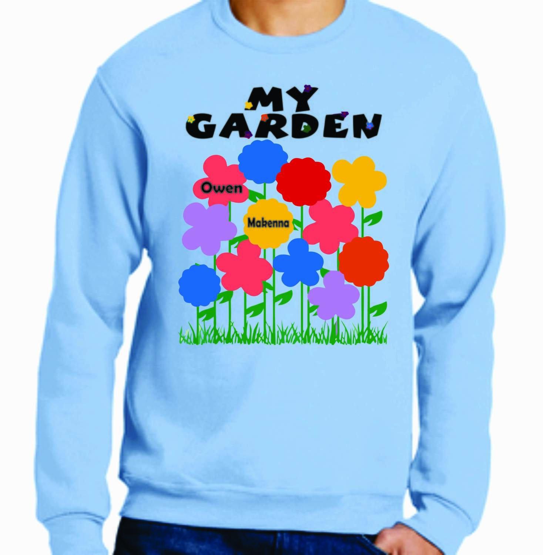 Our/My Garden Sweatshirt