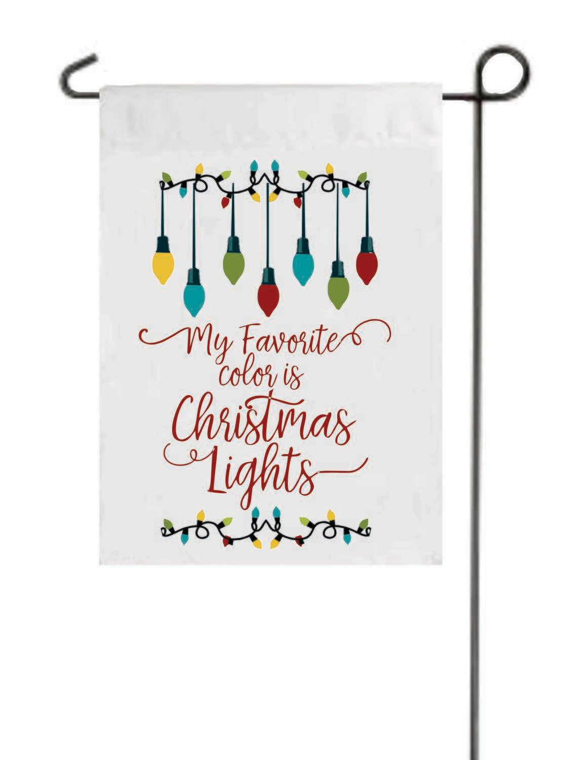 My Favorite Color is Christmas Lights - Flag
