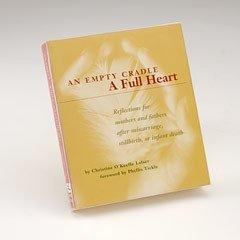 An Empty Cradle/A Full Heart Book B-ECFH