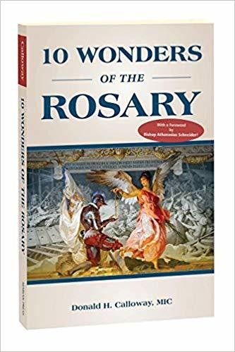 10 Wonders of The Rosary