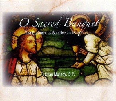 The Eucharist as Sacrifice and Sacrament