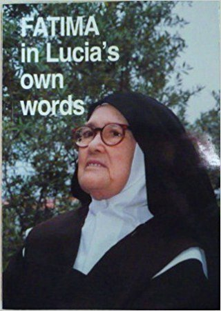 Fatima in Lucia's Own Words: Volume I