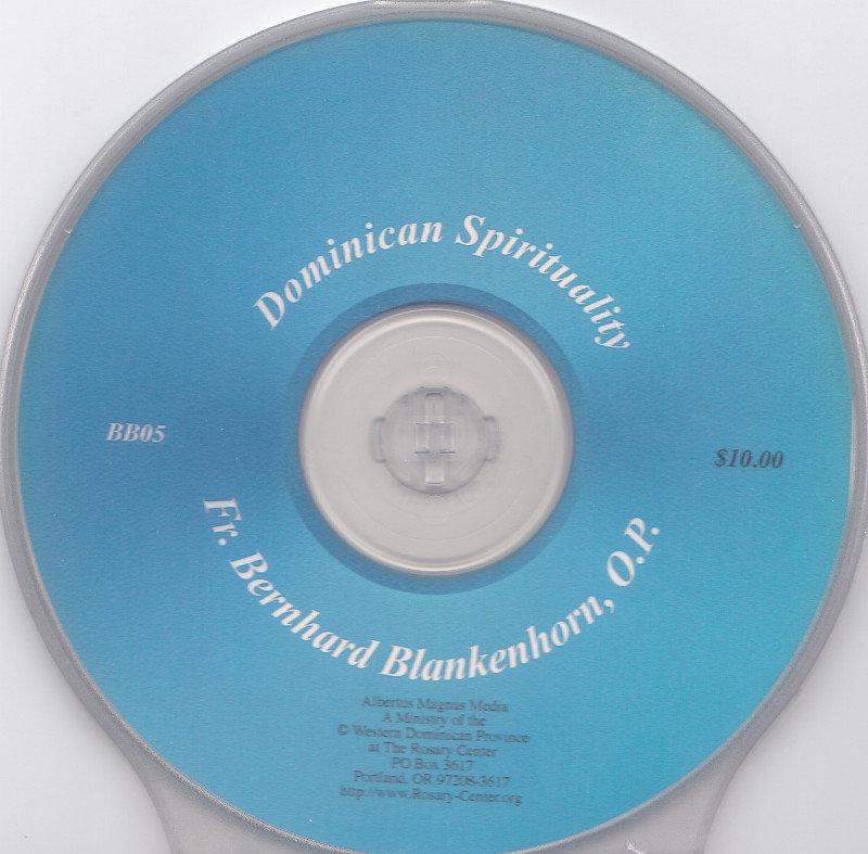 Dominican Spirituality by Fr. Bernhard Blankenhorn OP