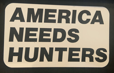 America Needs Hunters Decal