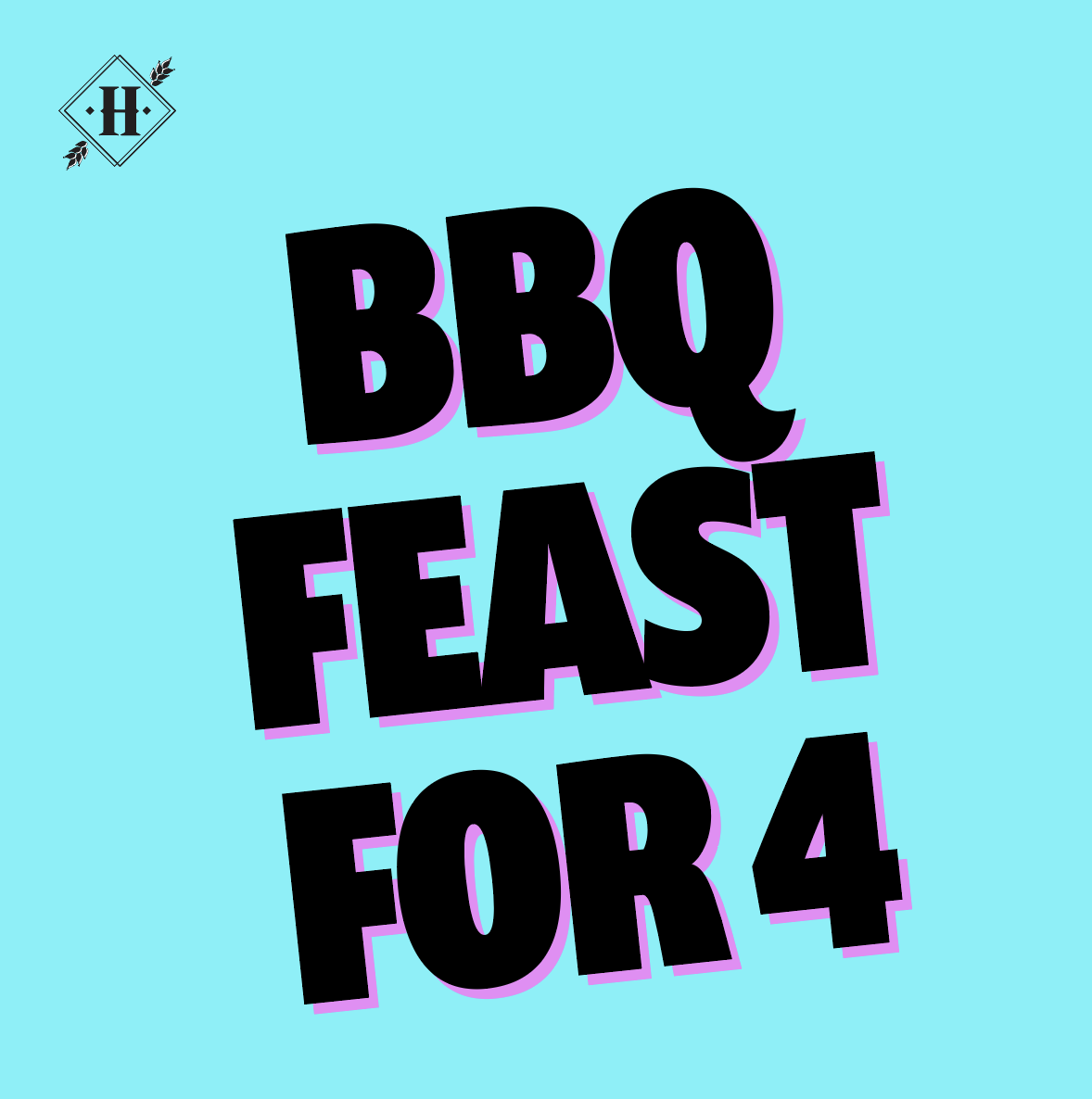 BBQ Feast (For 4)