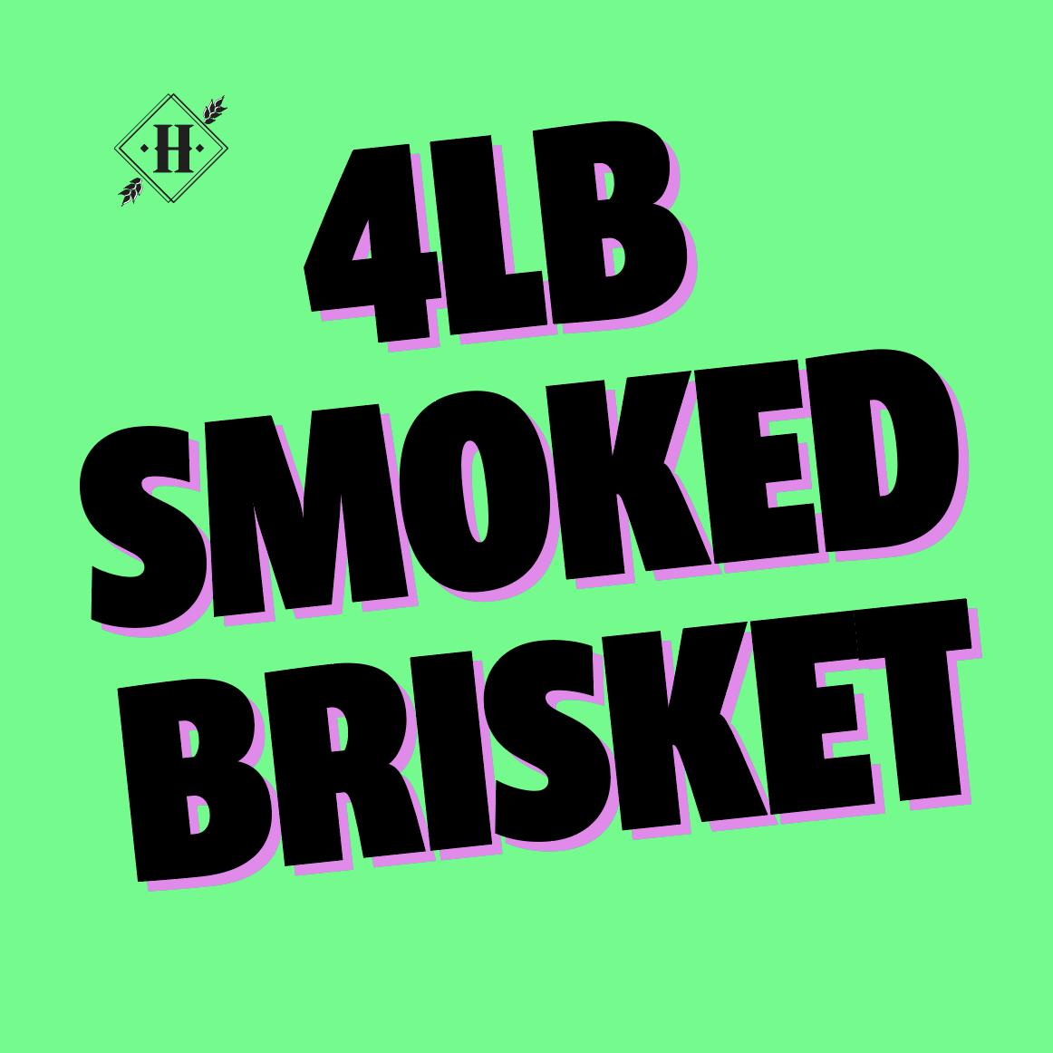 Vacuum Packaged Smoked Brisket - 4LB Sizing