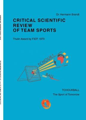 Critical Scientific Review of Team Sports by Dr. Hermann Brandt