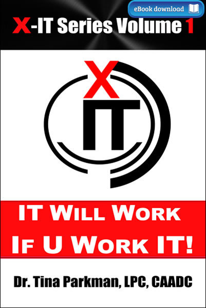 X-IT Series: IT Will Work – If U Work IT! (eBook)