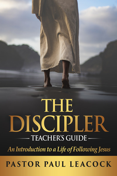 The Discipler Teacher's Guide