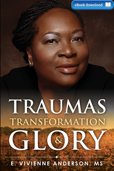 Traumas, Transformation and Glory (eBook)
