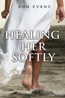 Healing Her Softly