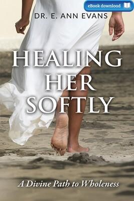 Healing Her Softly (eBook)