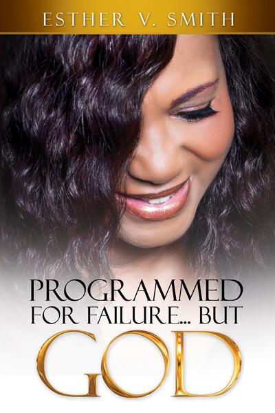 Programmed for Failure But God