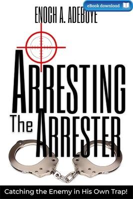 Arresting the Arrester (eBook)