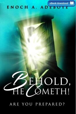 Behold, He Cometh! (eBook)