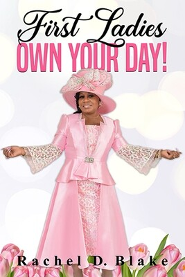 First Ladies Own Your Day!