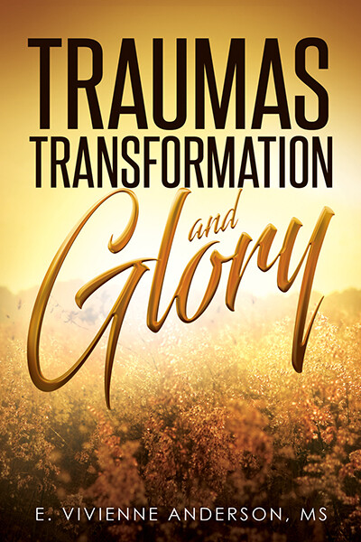 Traumas, Transformation and Glory