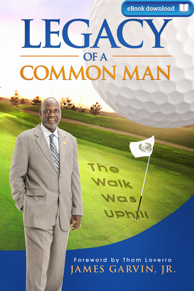 Legacy of a Common Man (eBook)
