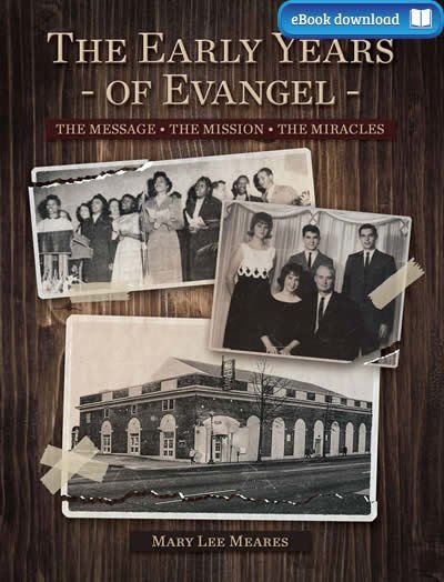 The Early Years of Evangel (eBook)