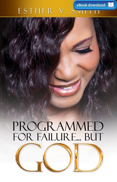 Programmed for Failure But God (eBook)