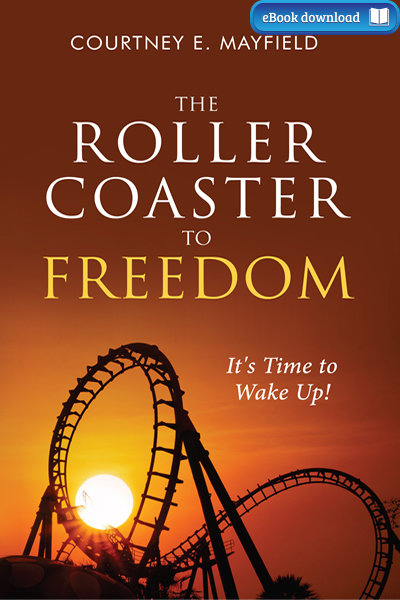 The Roller Coaster to Freedom (eBook)