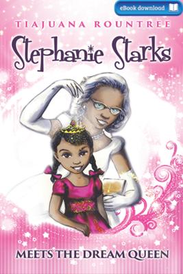 Stephanie Starks Meets the Dream Queen (eBook)