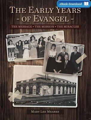 The Early Years of Evangel (eBook)