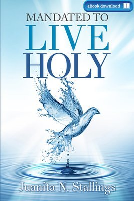 Mandated to Live Holy (eBook)