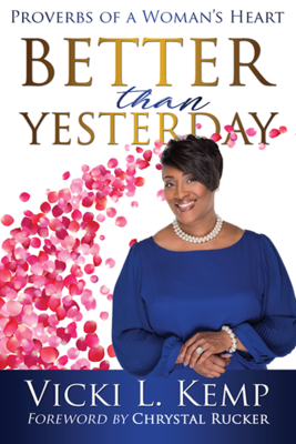 Better Than Yesterday (Premium Color Paperback)