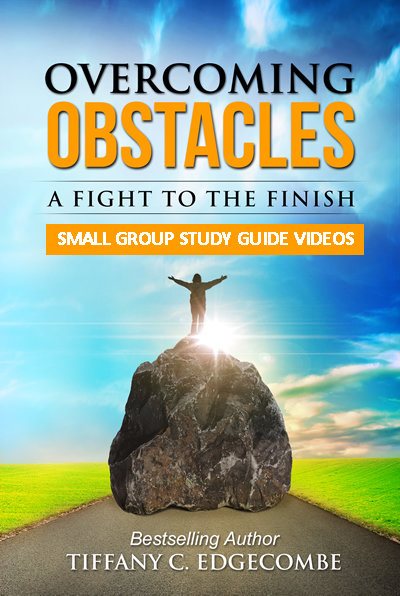 Overcoming Obstacles Small Group Study Guide Six Video Set