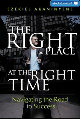 The Right Place at the Right Time (eBook)