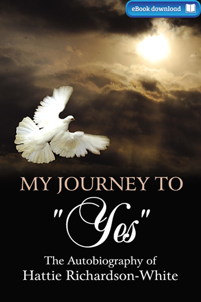 "My Journey to ""Yes"" (eBook)"