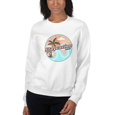 Staycation Unisex Sweatshirt