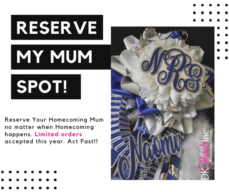 "Homecoming Mum ""Reserve My Spot"""