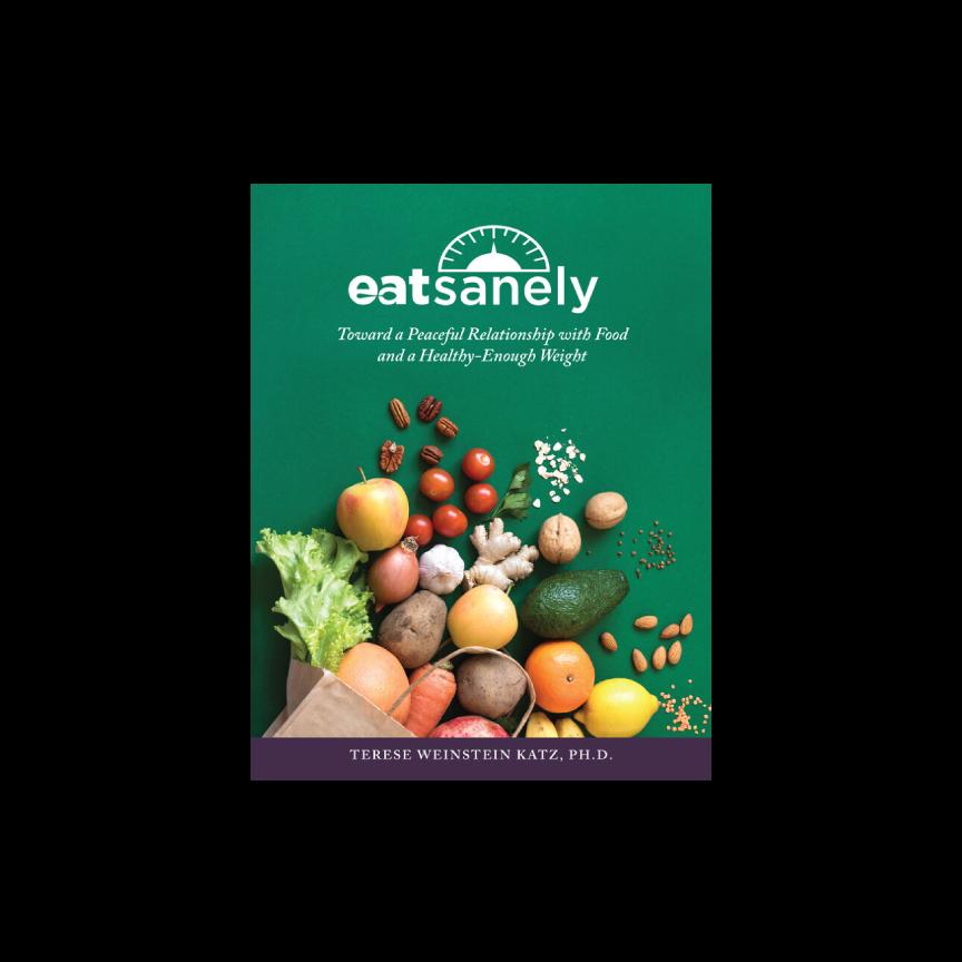 Eat Sanely Book (Paperback)